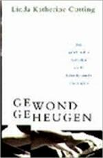 Gewond geheugen - Linda Katherine Cutting, Tjadine Stheeman (ISBN 9789041401779)