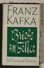 Briefe an Felice - Franz Kafka