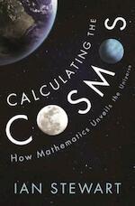 Calculating the Cosmos - Ian Stewart (ISBN 9781781257180)