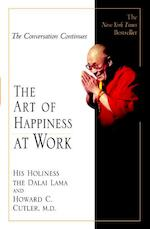 The Art of Happiness at Work - Dalai Lama (ISBN 9781594480546)