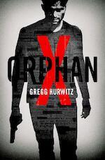 Orphan X - Gregg Hurwitz (ISBN 9789400507388)