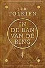 In de ban van de ring - J.R.R. Tolkien (ISBN 9789027469380)