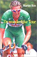 De wonderlijke Tour