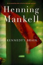 Kennedy's Brain - Henning Mankell (ISBN 9781595581846)