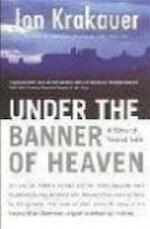 Under the banner of heaven - Jon Krakauer (ISBN 9780330419123)