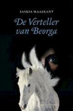 De verteller van Beorga - Saskia Maaskant (ISBN 9789059084018)