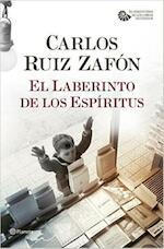 El laberinto de los espíritus - Carlos Ruiz Zafón (ISBN 9788408163381)