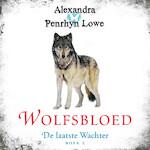 Wolfsbloed - Alexandra Penrhyn Lowe (ISBN 9789046170731)