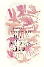 Het gelukkige eiland - Marit Törnqvist (ISBN 9789045120898)