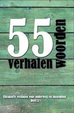 55 woordenverhalen - diverse auteurs (ISBN 9789462662377)