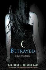 Betrayed - P. C. Cast, Kristin Cast (ISBN 9780312596293)