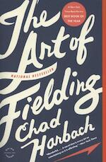 The Art of Fielding - Chad Harbach (ISBN 9780316126670)