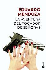 La aventura del tocador de señoras (Ed. Limitada) - Eduardo Mendoza (ISBN 9788432232466)