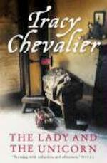 Lady and the Unicorn - Tracy Chevalier (ISBN 9780007172313)