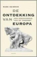 De ontdekking van Europa - Mark Heirman (ISBN 9789052407036)