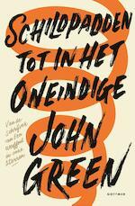 Schildpadden tot in het oneindige - John Green (ISBN 9789025768652)