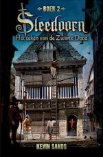 Sleedoorn - Het teken van de Zwarte Dood - Kevin Sands (ISBN 9789025769147)