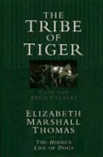 The Tribe of Tiger - Elizabeth Marshall Thomas (ISBN 9780671799656)