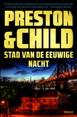 Stad van de eeuwige nacht - Preston & Child (ISBN 9789024580279)