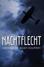 Nachtflecht - Antoine de Saint-Exupéry (ISBN 9789089549969)