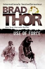 Use of force - Brad Thor (ISBN 9789045215853)