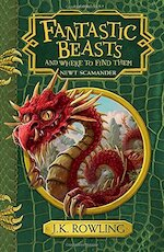 Fantastic Beasts and Where to Find Them - JK Rowling (ISBN 9781408896945)