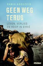Geen weg terug - Rania Abouzeid (ISBN 9789046823392)