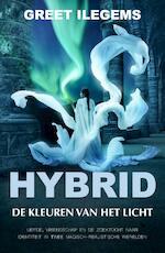 Hybrid, De kleuren van het licht