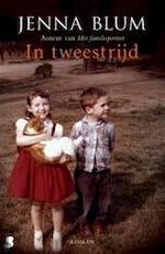 In tweestrijd - Jenna Blum (ISBN 9789022564578)