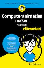 Computeranimaties maken voor kids voor Dummies - Derek Breen (ISBN 9789045354248)