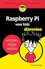 Raspberry Pi voor kids voor Dummies - Richard Wentk (ISBN 9789045354606)