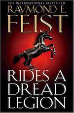 Rides a Dread Legion - Raymond E. Feist (ISBN 9780007264681)