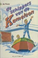 De schippers van de Kameleon - H. de Roos (ISBN 9789020642018)