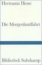 Die Morgenlandfahrt - Hermann Hesse (ISBN 9783518010013)