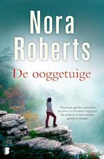 De ooggetuige - Nora Roberts (ISBN 9789460232879)