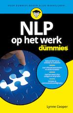 NLP op het werk voor Dummies - Lynne Cooper (ISBN 9789045354576)