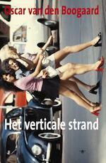 Het Verticale Strand - Oscar van den Boogaard (ISBN 9789023416241)