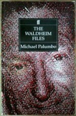 The Waldheim Files - Michael Palumbo (ISBN 9780571150878)