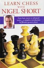 Learn chess with Nigel Short - Nigel Short (ISBN 9780091817442)