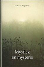 Mystiek en mysterie - Erik van Ruysbeek (ISBN 9789020255966)
