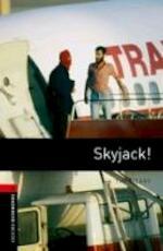 8. Schuljahr, Stufe 2 - Skyjack! - Neubearbeitung - Tim Vicary (ISBN 9780194791304)