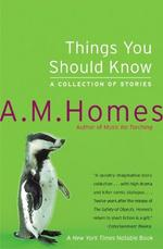 Things You Should Know - A. M. Homes (ISBN 9780060520137)