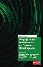 Wegwijs in het Internationaal en Europees Belastingrecht (ISBN 9789012400077)