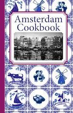 Amsterdam Cook Book - Frank Noë