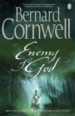 Enemy of God. The Warlord Chronicles, - Bernard Cornwell (ISBN 9780241955680)