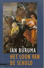 Het loon van de schuld - Ian Buruma, Tinke Davids (ISBN 9789025401887)