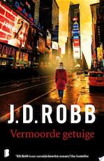 Vermoorde getuige - J.D. Robb (ISBN 9789402307382)