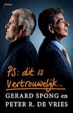 PS Dit is vertrouwelijk - Gerard Spong (ISBN 9789460038396)