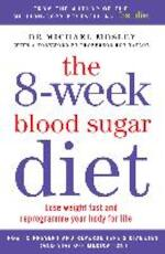 8-Week Blood Sugar Diet - Dr Michael Mosley (ISBN 9781780722405)