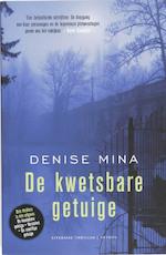 De kwetsbare getuige - Denise Mina (ISBN 9789041413796)
